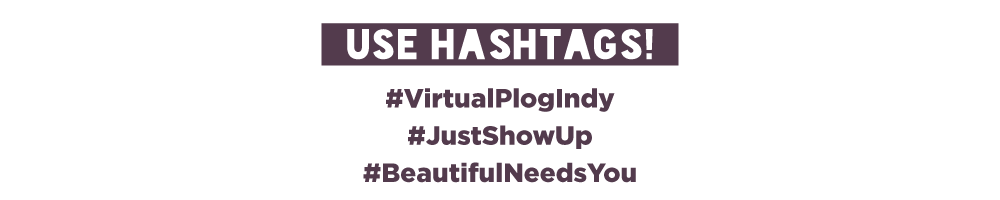 Use our hashtags!